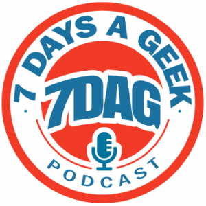 7 Day a Geek Podcast